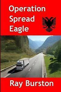 Operation Spread Eagle -Paperback