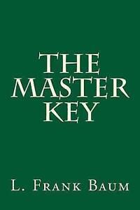 The Master Key by Baum, L. Frank -Paperback