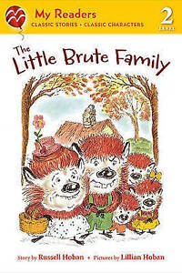 The Little Brute Family by Hoban, Russell 9780312563738 -Paperback