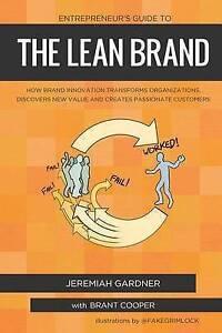 Entrepreneur's Guide Lean Brand How Brand Innovation Buil by Gardner Jeremiah