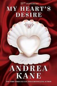 My Heart's Desire by Kane, Andrea -Paperback