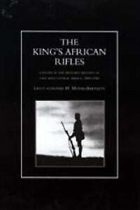 King's African Rifles: A Study in the Military History of East and Central...