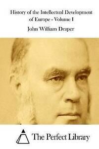 History Intellectual Development Europe - Vol  I by Draper John William