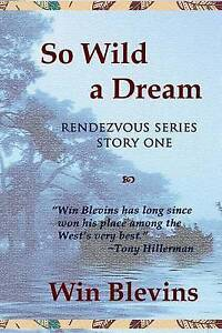 So Wild a Dream by by Blevins, Win -Paperback