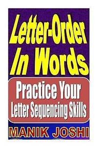 Letter-Order-in-Words-Practice-Your-Letter-Sequencing-Skills-by-Joshi-MR-Manik
