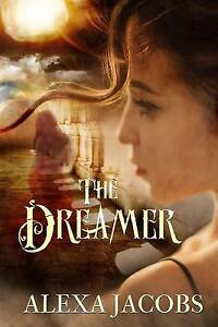 The-Dreamer-by-Jacobs-Alexa-Paperback