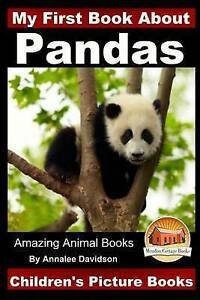 My First Book about Pandas - Children's Picture Books by Davidson, Annalee