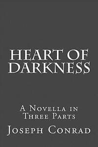Heart of Darkness: A Novella in Three Parts by Conrad, Joseph -Paperback