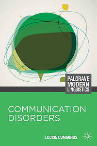 Communication Disorders by Louise Cummings (Paperback, 2013)