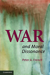 War and Moral Dissonance Good Condition Book French Peter A ISBN 9780521169 - Rossendale, United Kingdom - War and Moral Dissonance Good Condition Book French Peter A ISBN 9780521169 - Rossendale, United Kingdom