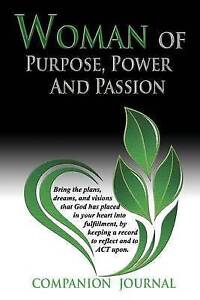 NEW Woman of Purpose, Power and Passion Companion Journal by Shanene L. Higgins