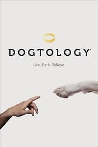 Dogtology: Live. Bark. Believe. by J. Lazarus (Hardback, 2015)