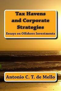 NEW Tax Havens and Corporate Strategies: Essays on Offshore Investments