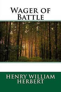 Wager of Battle by Herbert, Henry William -Paperback