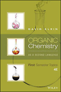 Organic Chemistry as a Second Language: First Semester Topics by David R....