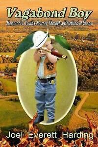 Vagabond-Boy-Memoir-Youth-039-s-Journey-Through-Heartland-by-Harding-Joel-Everett