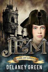 Jem, a Girl of London by Green, Delaney -Paperback
