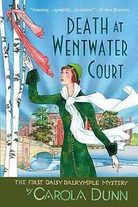 Death at Wentwater Court: The First Daisy Dalrymple Mystery by Carola Dunn...