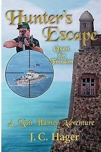 NEW Hunter's Escape by J. C. Hager