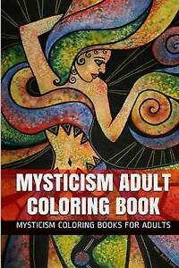 Mysticism Adult Coloring Book Meditational Secretive Inner-S by Adults Mysticism