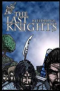 The Last Knights by by Eldridge, K. J. -Paperback