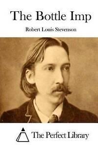The Bottle Imp Stevenson, Robert Louis -Paperback