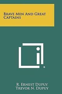 Brave Men and Great Captains -Paperback