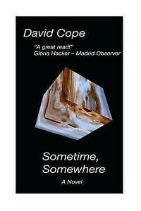 Sometime, Somewhere by Cope, David -Paperback