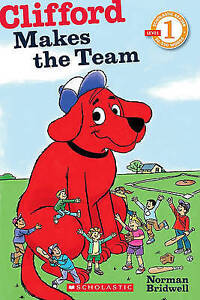 Clifford Makes the Team by Bridwell, Norman 9780545231411 -Paperback
