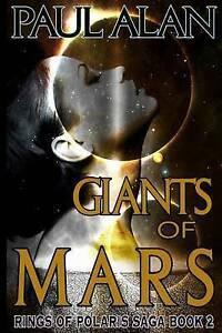 Giants of Mars by Alan, Paul -Paperback