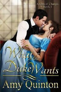 What the Duke Wants by Quinton, Amy -Paperback
