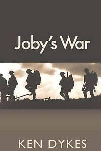 Joby's War by Dykes, Ken -Paperback