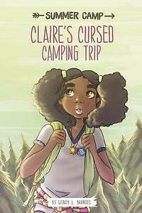Claire's Cursed Camping Trip By Brandes, Wendy L. -Paperback