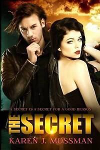 The Secret by Mossman, Mrs Karen J. -Paperback