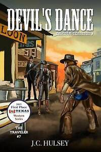 Devil's Dance: Dakota Territory - The Traveler # 7 by Hulsey, J. C. -Paperback