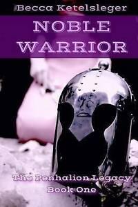 Noble Warrior -Paperback