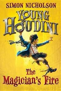 Young Houdini: The Magician's Fire By Nicholson, Simon -Paperback