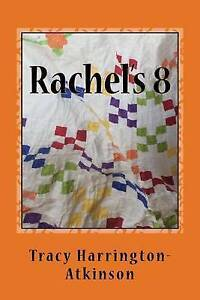Rachel-039-s-8-by-by-Harrington-Atkinson-Tracy-Paperback