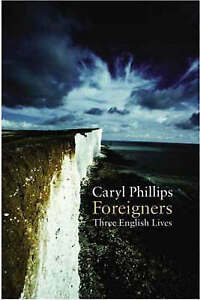 Foreigners: Three English Lives, 0436205971, New Book
