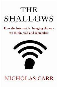 The Shallows: How the Internet is Changing the Way We Think, Read, and-ExLibrary