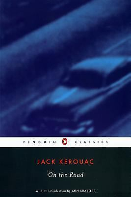 On the Road (Penguin Classics) by Kerouac, Jack