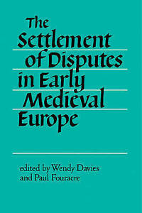 The Settlement of Disputes in Early Medieval Europe-ExLibrary