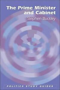 Buckley-The Prime Minister And Cabinet  BOOK NEW