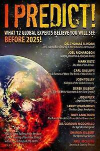 I Predict What 12 Global Experts Believe You Will See Before 202 by Horn Thomas