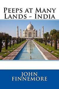 Peeps at Many Lands - India by Finnemore, John -Paperback