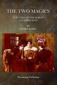 NEW The Two Magics: The Turn of the Screw Covering End by Henry James