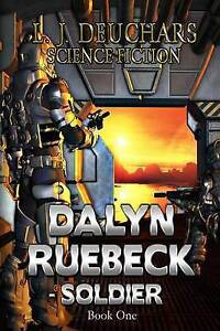 Dalyn Ruebeck-Soldier by Deuchars, MR L. J. -Paperback