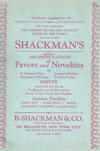 Shackman's Reprint 1932 Spring Catalog Of Favors And Novelties by Ross Bolton
