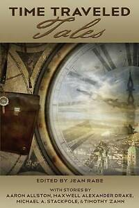 Time Traveled Tales: Volume 1 Rabe, Jean -Paperback