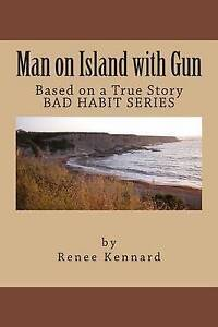 Man on Island with Gun by Kennard, Mrs Renee J. -Paperback